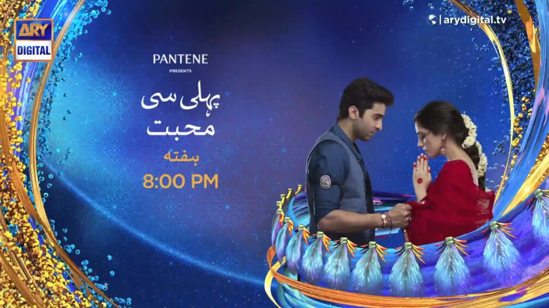 Pehli Si Muhabbat Episode 6 - Presented by Pantene - PROMO - ARY Digital